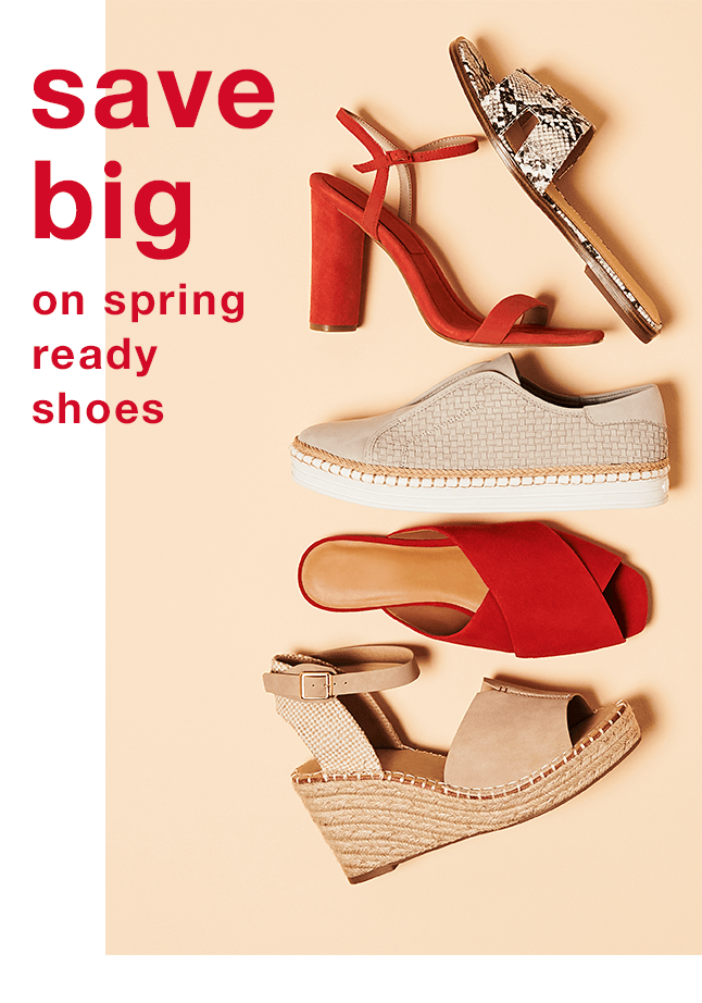 Save Big on Spring Ready Shoes - Shop Now