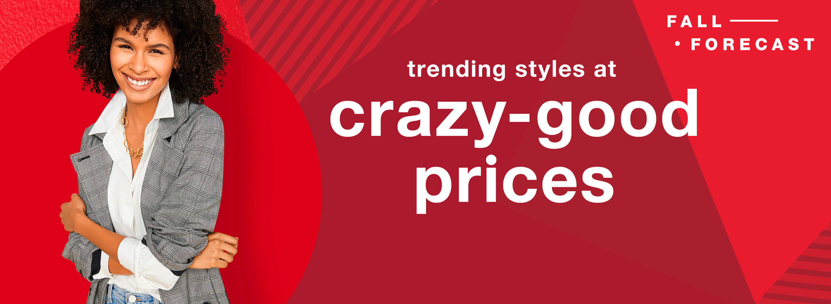Fall Forecast: Trending Styles at Crazy-Good Prices