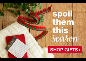 spoil them this season - Shop Gifts